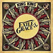 The cover of King King's latest album Exile & Grace available now from Manhaton
