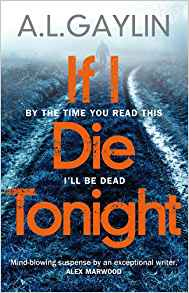 The cover of A L Gaylin's novel If I Die Tonight