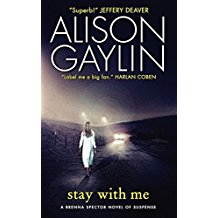 Alison Gaylin's Stay With Me book cover