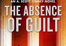 Front cover of the book The Absence of Guilt by Mark Gimenez