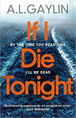 Front cover of the book If I Die Tonight by A L Gaylin