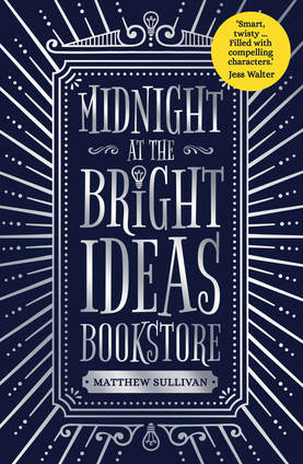 "As debut novels go, Matthew Sullivan's Midnight at the Bright Ideas Bookstore is everything you could wish for from any novel, let alone a first published, and has ""Must See Movie"" writ large through every chapter."