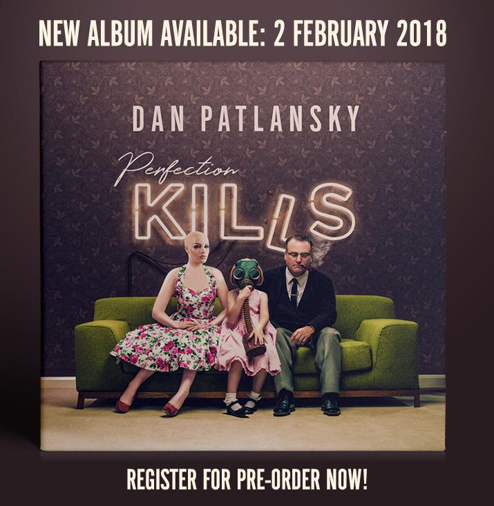 Perfection Kills by Dan Patlansky.