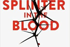 Splinter in the Blood by Aahley Dyer