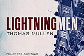 Thomas Mullen The Lightning Men