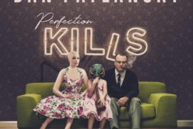 Dan Patlansky, Perfection Kills