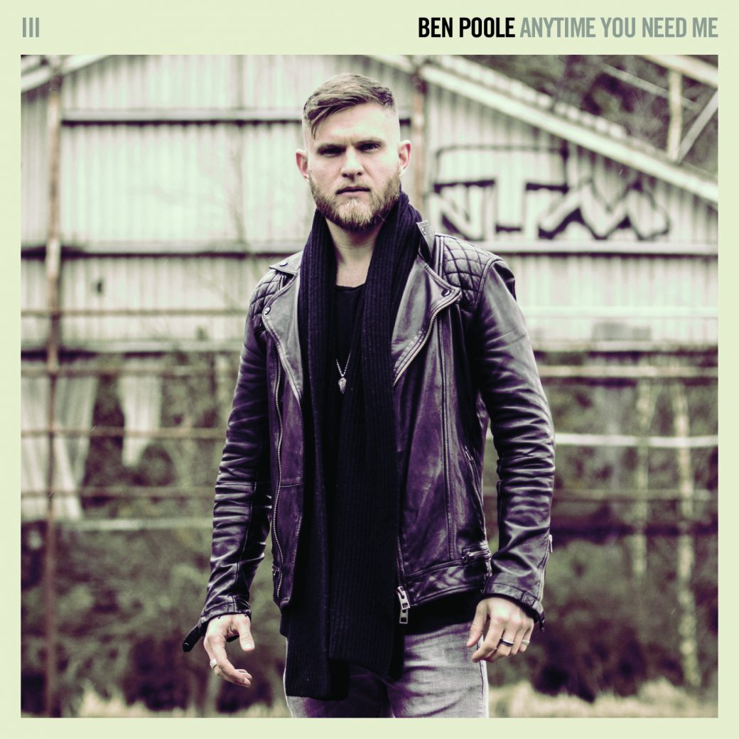 Ben Poole Anytime You Need Me Album Review