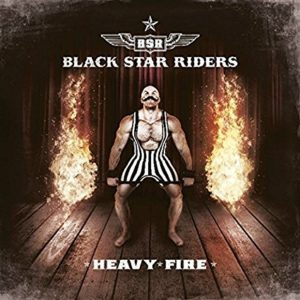 Black Star Riders Heavy Fire cover