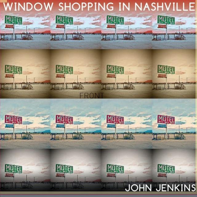 John Jenkins - Window Shopping in Nashville cover