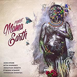 Project Mama Earth & Joss Stone album cover