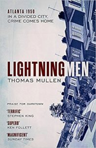 Thomas Mullen The Lightning Men