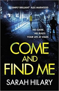 Sarah Hilary Come and Find Me book review
