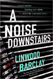 Linwood Barclay A Noise Downstairs review